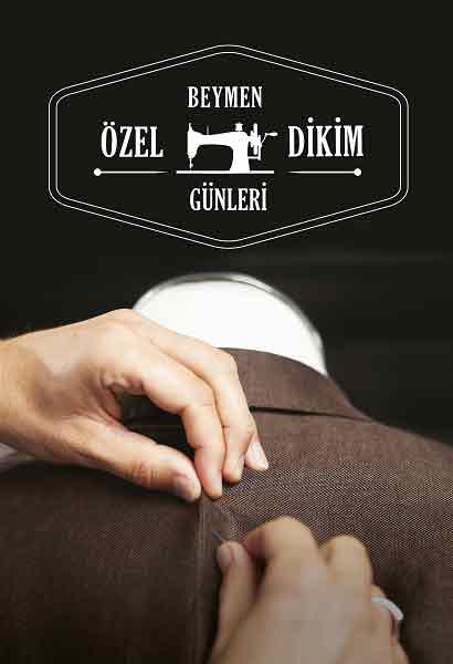 Beymen Özel Dikim Günleri İzmir'de | DOSYA & HABER