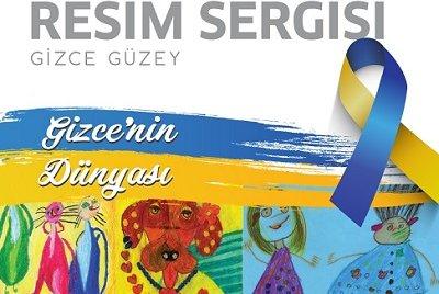 Down Sendromlu Gizce Güzey'in Resim Sergisi İzmir Park'ta!   GEZİ & KÜLTÜR SANAT