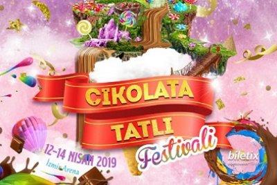İzmir Çikolata & Tatlı Festivali   GEZİ & KÜLTÜR SANAT