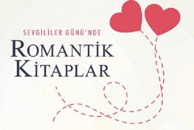 Sevgililer Günü'nde Romantik Kitaplar | DOSYA & HABER